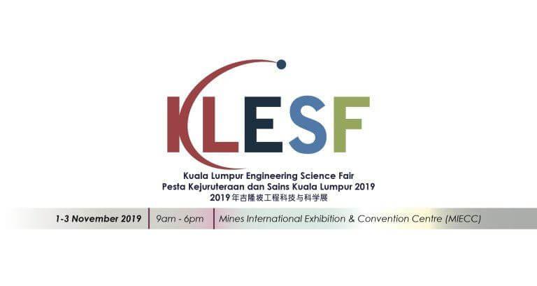 The Kuala Lumpur Engineering Science Fair (KLESF) 2019